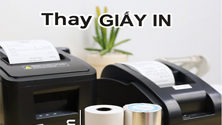 Hướng dẫn tháo lắp - thay thế giấy in hóa đơn